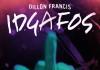 dillon-francis-idgafos