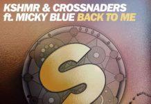 KSHMR & Crossnaders - Back To Me