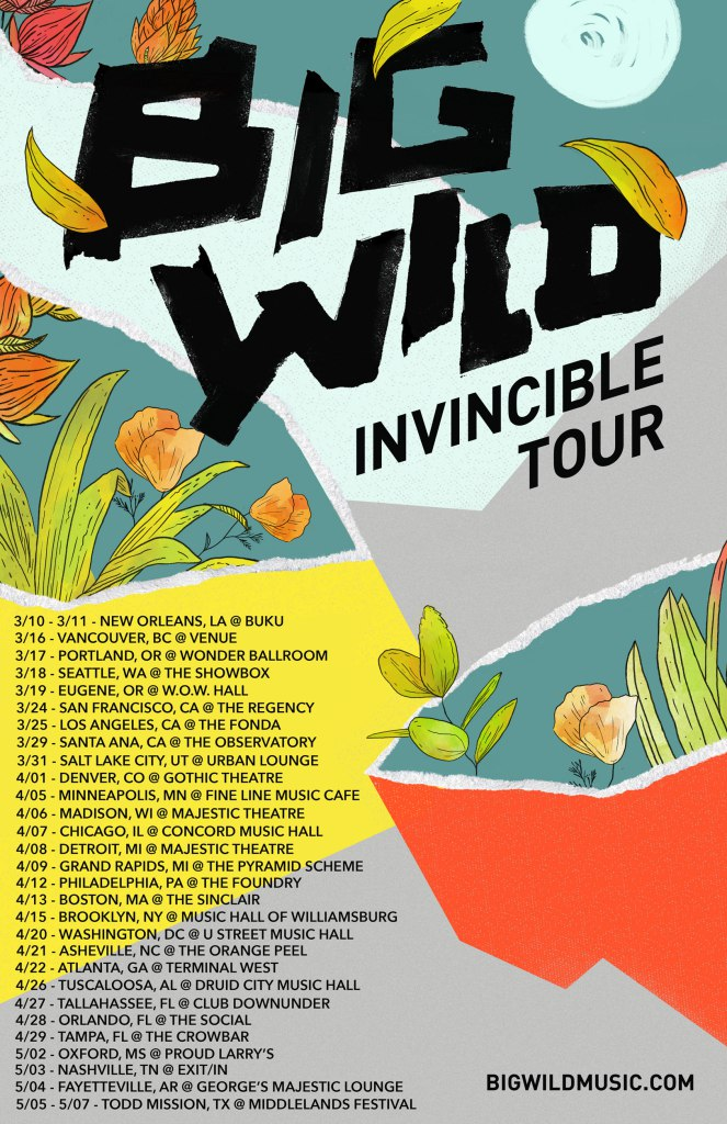 Big Wild Invincible Tour