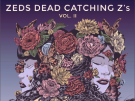 Zeds Dead - Catching Z's Volume 2