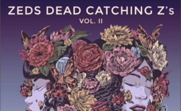 Zeds Dead - Catching Z's Volume 2