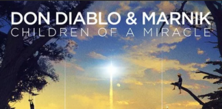 Don Diablo & Marnik- Children of Miracle