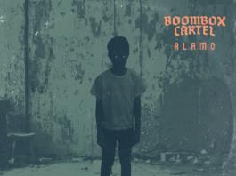 Boombox Cartel- Alamo