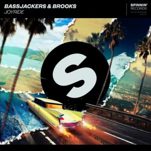 Bassjackers & Brooks - Joyride
