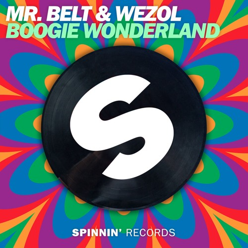 Mr. Belt & Wezol - Boogie Wonderland