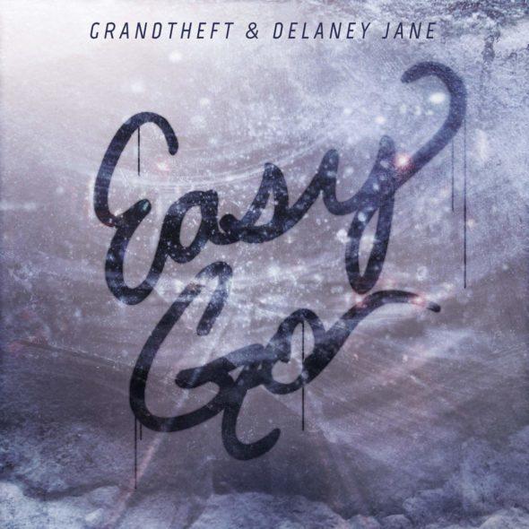 Grandtheft & Delaney Jane -