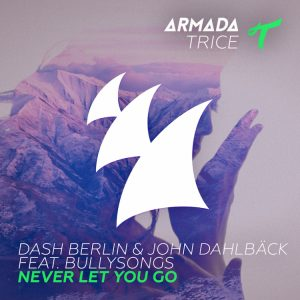 Dash Berlin - Never Let You Go