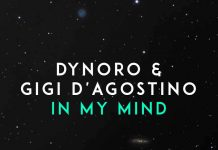 "Dynoro & Gigi D'Agostino - ""In My Mind"""